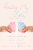 An anthology of short stories about pregnancy and childbirth, ranging from romance to science-fiction/fantasy.